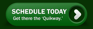 Schedule Today - Get there the 'Quikway.'